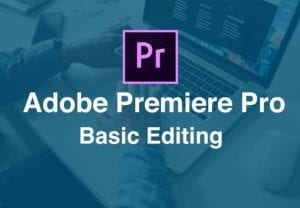 dveas_Adobe Premiere Pro Basic Editing